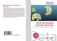 Bookcover of Bill & Ted's Excellent Game Boy Adventure
