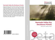 Bookcover of Narmada Valley Dry Deciduous Forests