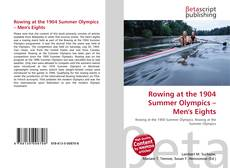 Couverture de Rowing at the 1904 Summer Olympics – Men's Eights