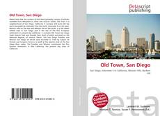 Bookcover of Old Town, San Diego