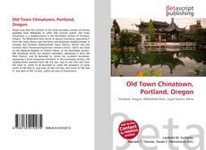 Borítókép a  Old Town Chinatown, Portland, Oregon - hoz