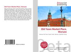 Bookcover of Old Town Market Place, Warsaw