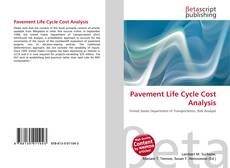 Bookcover of Pavement Life Cycle Cost Analysis
