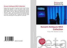 Bookcover of Konami Antiques MSX Collection
