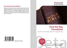 Bookcover of Pave the Way Foundation
