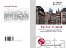 Bookcover of Unionism in Scotland