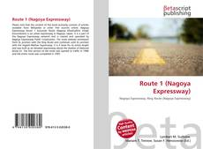 Bookcover of Route 1 (Nagoya Expressway)