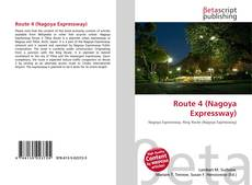 Bookcover of Route 4 (Nagoya Expressway)