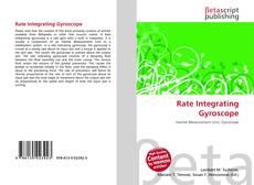 Rate Integrating Gyroscope的封面