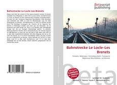 Bookcover of Bahnstrecke Le Locle–Les Brenets