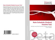 Couverture de Rate Schedule (Federal Income Tax)