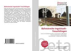 Capa do livro de Bahnstrecke Ingolstadt–Treuchtlingen