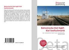 Bahnstrecke Kiel Hgbf–Kiel Seefischmarkt的封面