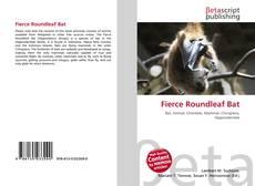 Bookcover of Fierce Roundleaf Bat