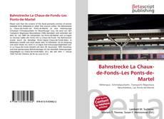 Обложка Bahnstrecke La Chaux-de-Fonds–Les Ponts-de-Martel
