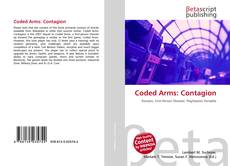 Bookcover of Coded Arms: Contagion