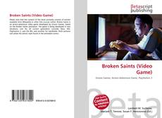 Broken Saints (Video Game) kitap kapağı
