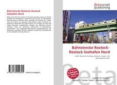 Bookcover of Bahnstrecke Rostock–Rostock Seehafen Nord
