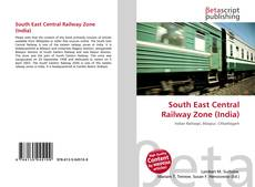 Couverture de South East Central Railway Zone (India)