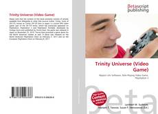 Bookcover of Trinity Universe (Video Game)