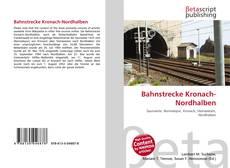 Capa do livro de Bahnstrecke Kronach-Nordhalben
