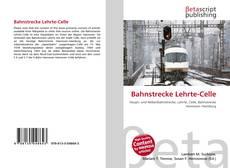 Portada del libro de Bahnstrecke Lehrte-Celle
