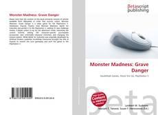 Bookcover of Monster Madness: Grave Danger