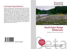 Bookcover of South Egan Range Wilderness