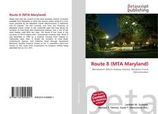 Capa do livro de Route 8 (MTA Maryland)