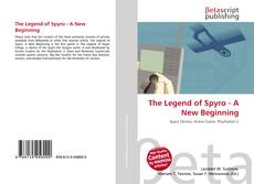 Bookcover of The Legend of Spyro - A New Beginning