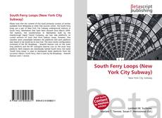 Bookcover of South Ferry Loops (New York City Subway)