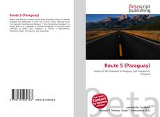 Bookcover of Route 5 (Paraguay)