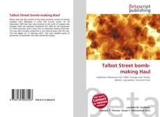 Bookcover of Talbot Street bomb-making Haul
