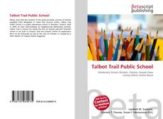 Обложка Talbot Trail Public School