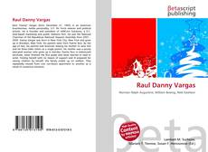 Bookcover of Raul Danny Vargas