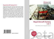 Bookcover of Royal Aircraft Factory C.E.1