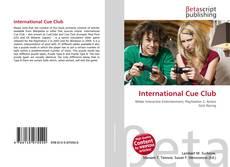 Bookcover of International Cue Club