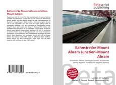Buchcover von Bahnstrecke Mount Abram Junction–Mount Abram