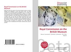Bookcover of Royal Commission on the British Museum