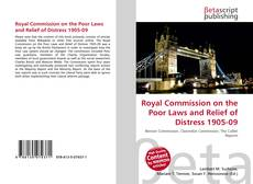 Capa do livro de Royal Commission on the Poor Laws and Relief of Distress 1905-09