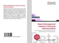 Bookcover of Waste Management Industry Training & Advisory Board