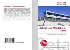 Buchcover von Bahnstrecke Magdeburg-Thale