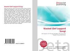 Borítókép a  Wasted (Def Leppard Song) - hoz