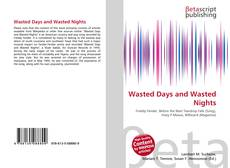 Bookcover of Wasted Days and Wasted Nights
