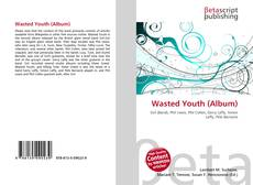 Bookcover of Wasted Youth (Album)