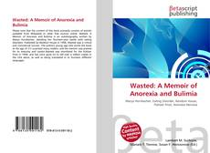 Copertina di Wasted: A Memoir of Anorexia and Bulimia