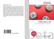 Copertina di Faith and a .45