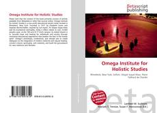 Bookcover of Omega Institute for Holistic Studies