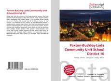 Buchcover von Paxton-Buckley-Loda Community Unit School District 10