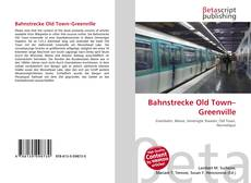 Bookcover of Bahnstrecke Old Town–Greenville